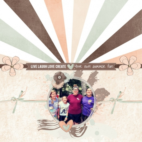 Live Laugh Love & Create Summer Fun