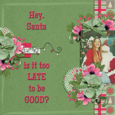 Hey, Santa ... is it too late to be good?  (WD)