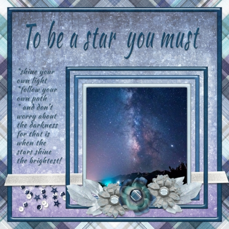 To be a star you must:  (JDunn)