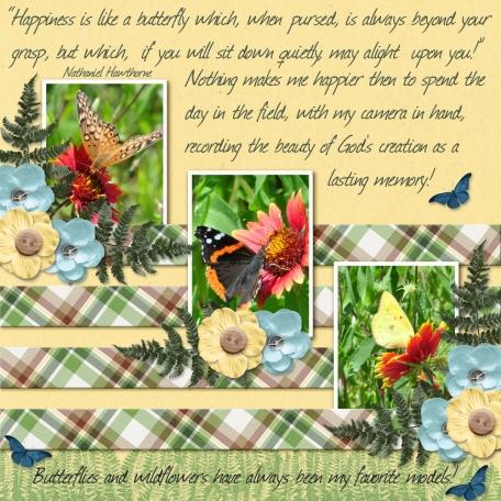 """Happiness is like a butterfly ...""  (JDunn)"