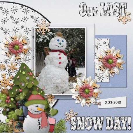 Our LAST SNOW DAY