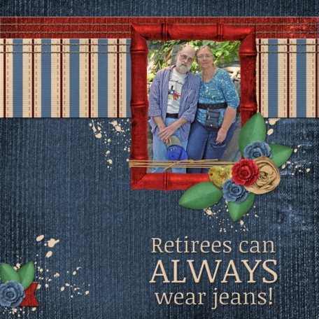 Retirees can ALWAYS wear jeans!