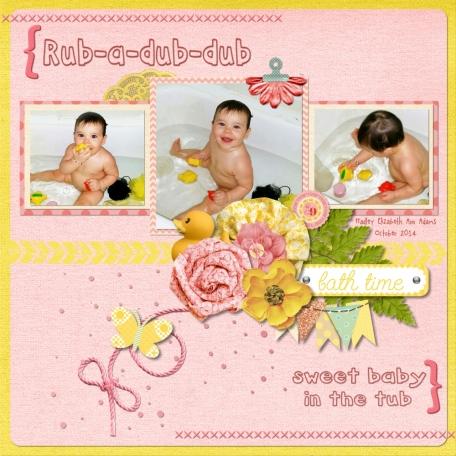 Rub-a-dub-dub, my sweet girl in the tub
