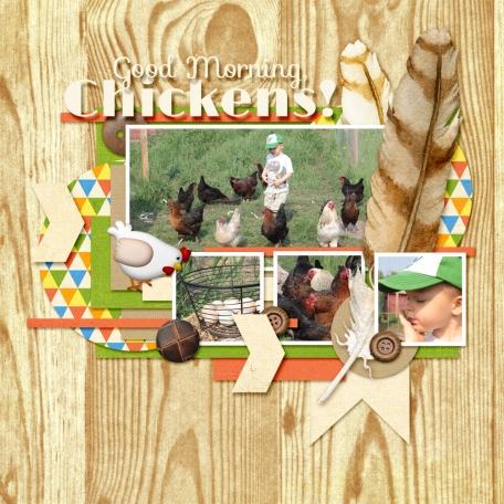 Good Morning, Chickens!