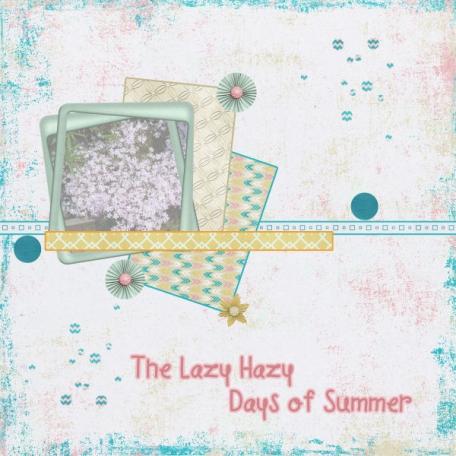 The Lazy Hazy Days of Summer