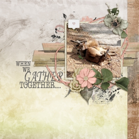 When we gather together (Meandering Home)