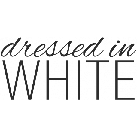Wedding Words - Dressed In White