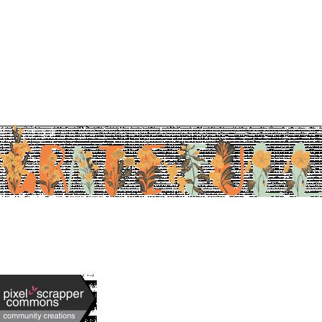 Grateful Collab: Grateful Floral Word Art