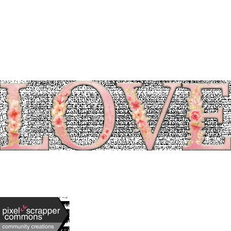 Dex Mini Kit Chipboard Love Wordart