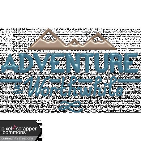 Around the World Mini Kit Adventure is Worthwhile Word Art