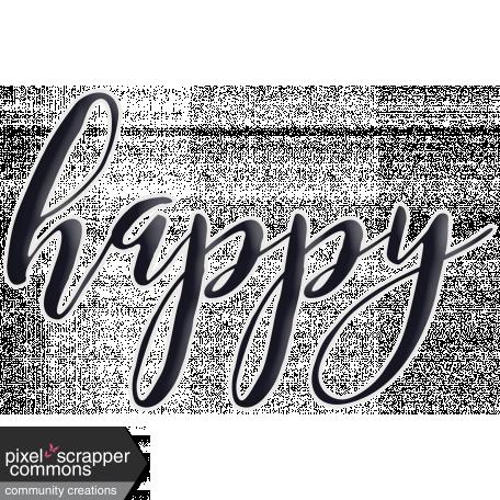Happy Word Art Happy graphic by Gina Jones | Pixel Scrapper