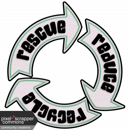 You Can't Buy Love But You Can Rescue It - Reduce, Reuse & Recycle Element
