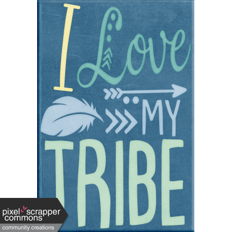 My Tribe Wordart I Love My Tribe