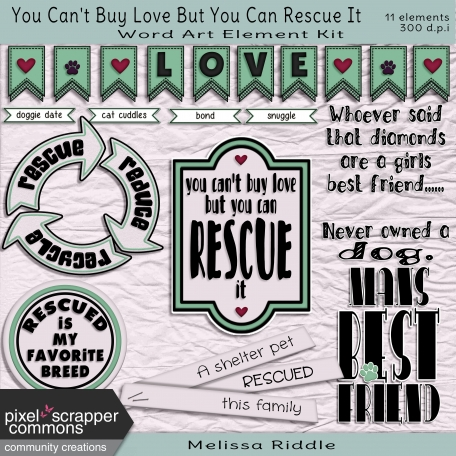 You Can't Buy Love Buy You Can Rescue It - Word Art Kit