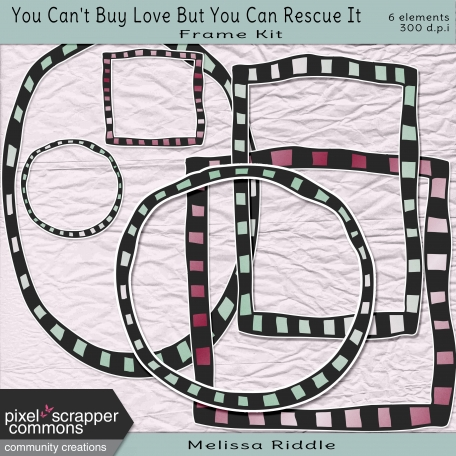 You Can't Buy Love Buy You Can Rescue It - Frame Element Kit