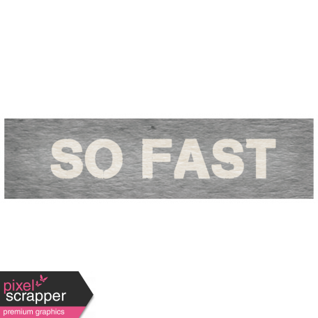 "Speed Zone Elements Kit - ""So Fast"" Label"