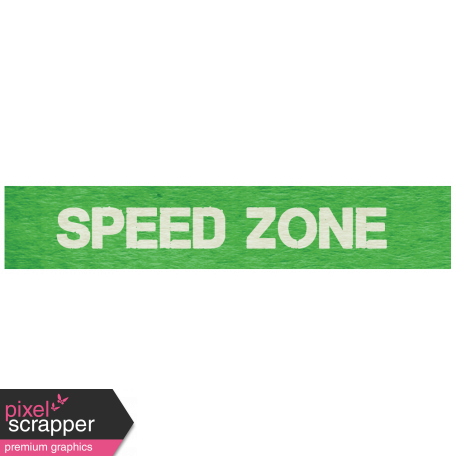 "Speed Zone Elements Kit - ""Speed Zone"" Label"