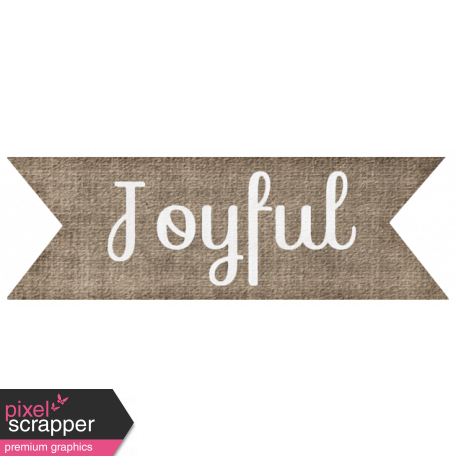 "Simple Pleasures - ""Joyful"" Word Art"