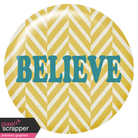 The Best Is Yet To Come - Believe Flair Button