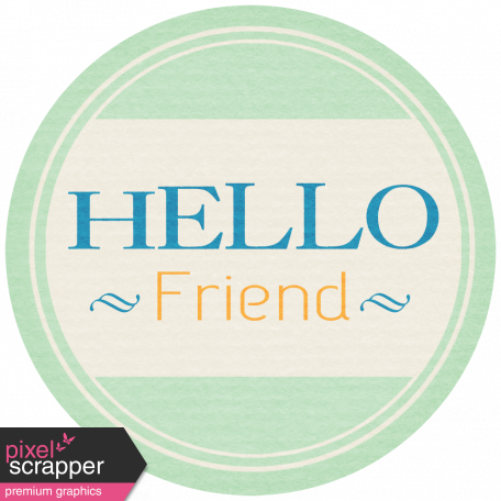 Hello - Hello Friend Tag