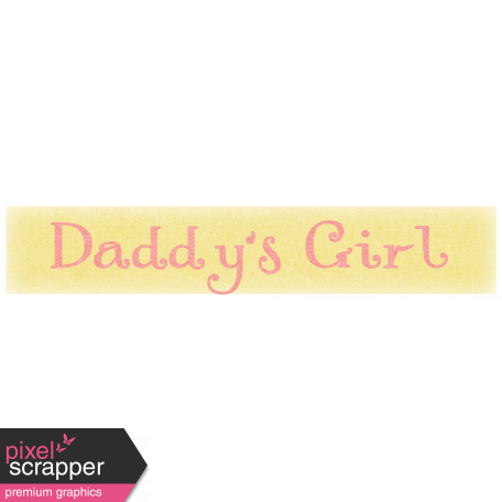 Oh Baby, Baby - Daddy's Girl Label