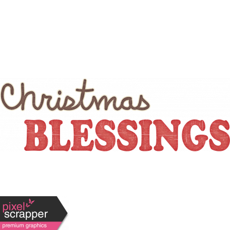 Christmas In July - CB - Wordart - Christmas Blessings