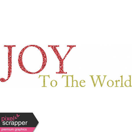 Christmas In July - CB - Wordart - Joy To The World