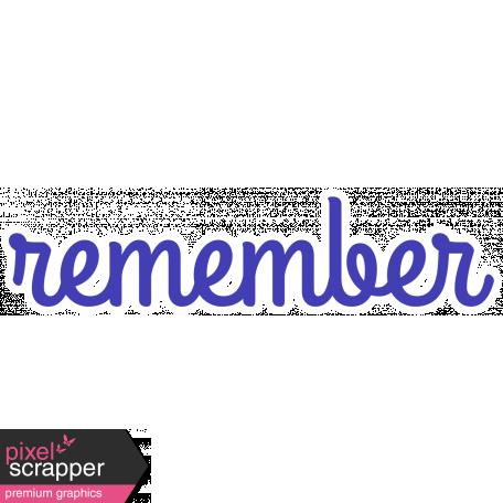 Remember Word Art