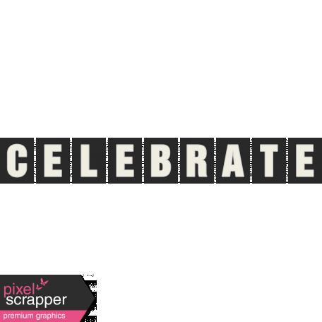 Celebrate Word Art
