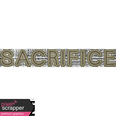 Sacrifice Word Art (Army)