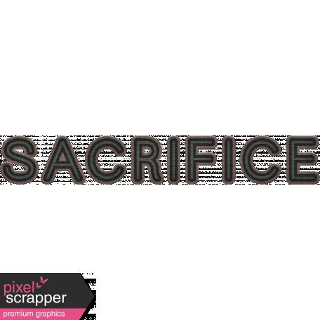 Sacrifice Word Art (Marines)