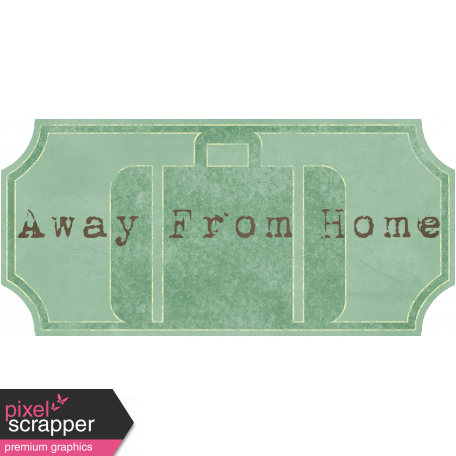 Away From Home tag