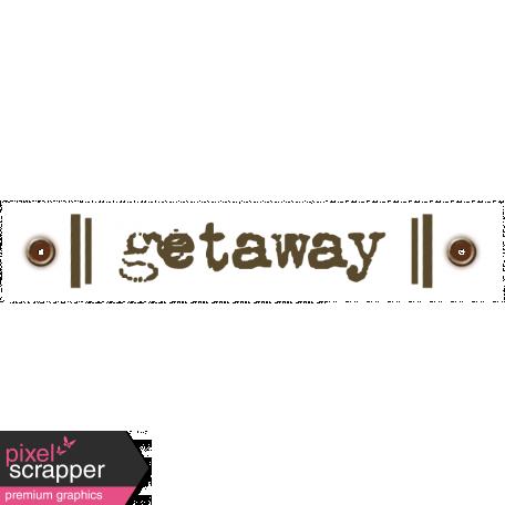 Travel Label - Getaway