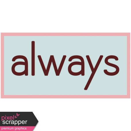 Always - Change Word Art