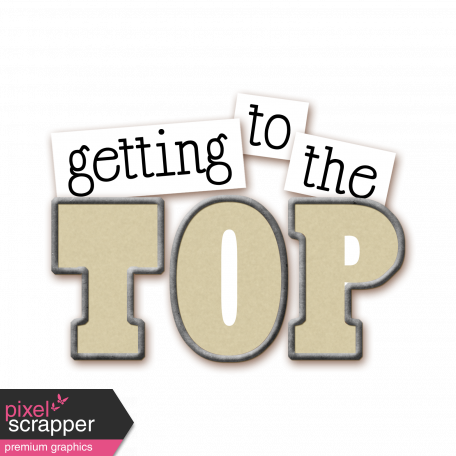 Getting to the Top