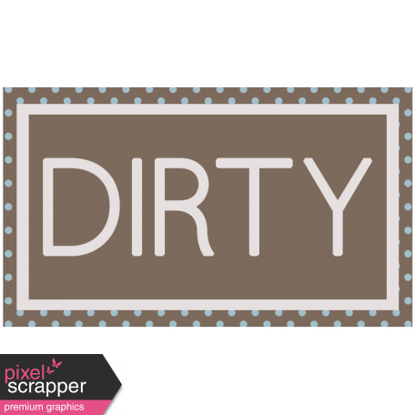 DSF Aug 2013 Blog Train Mini Kit - Dirty Wordart