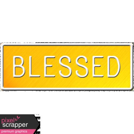 E&G Blessed Sign