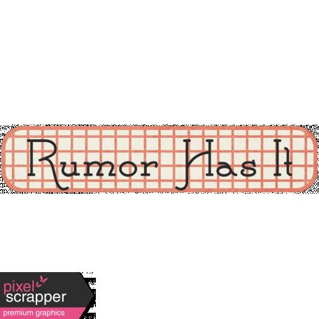 Family Tag - Rumor Has It