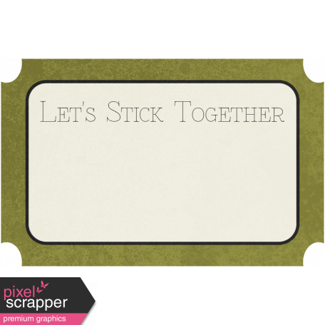 Family Tag - Let's Stick Together