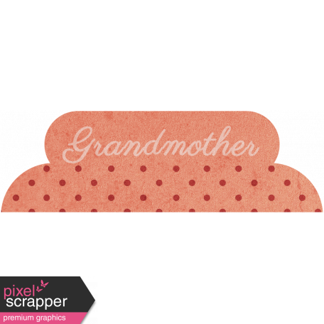 Family Tab - Grandmother