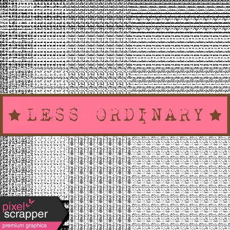 Less Ordinary Sticker