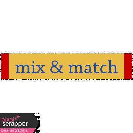 Mix & Match Label