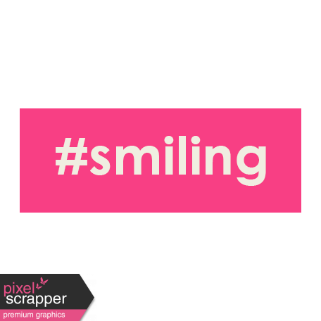 Brighten Up Label - #Smiling