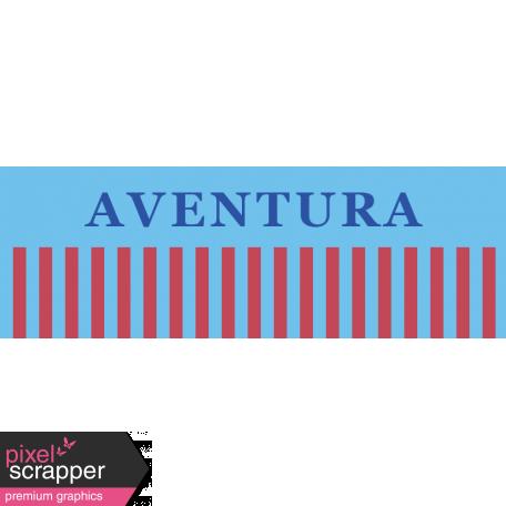 Mexico Labels - Aventura (Adventure)