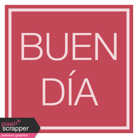 Mexico Labels - Buen Dia (Good Day)