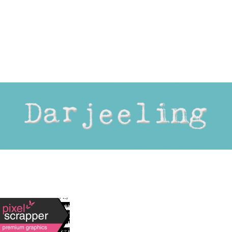 Word Bit: Darjeeling - Tea Cup