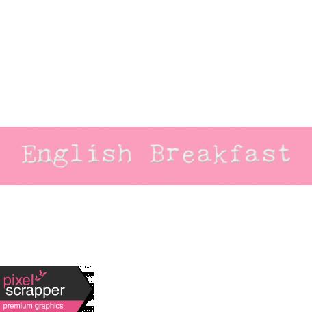 Word Bit: English Breakfast - Tea Cup