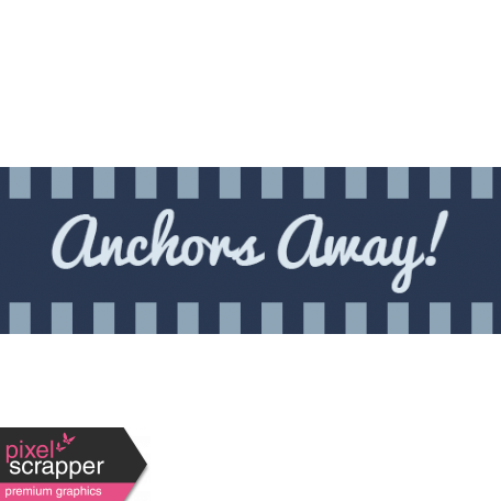 Cruising Elements - Anchors Away Label