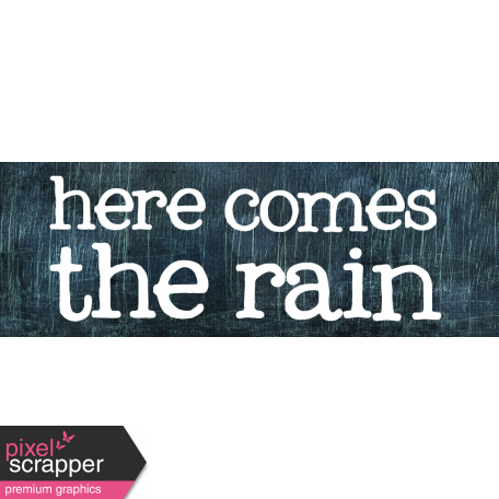 Rainy Days - Word Art 1