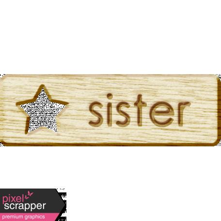 Brothers and Sisters - Sister Wood Veneer